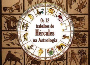 Os 12 Trabalhos de Hércules na Astrologia